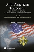 Anti-American Terrorism: From Eisenhower to Trump — A Chronicle of the Threat and Response