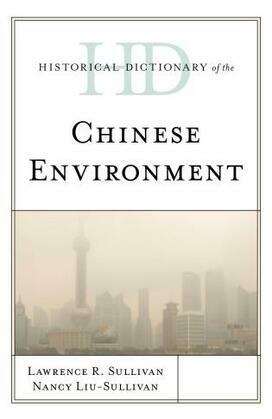 Historical Dictionary of the Chinese Environment