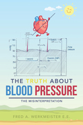 The Truth About Blood Pressure