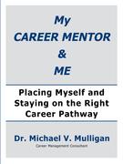 My Career Mentor & Me