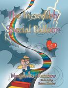 The Incredibly Special Balloon