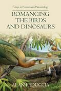 Romancing the Birds and Dinosaurs