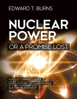 Nuclear Power or a Promise Lost