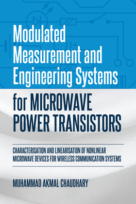 Modulated Measurement and Engineering Systems for Microwave Power Transistors