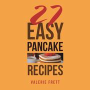 27 Easy Pancake Recipes
