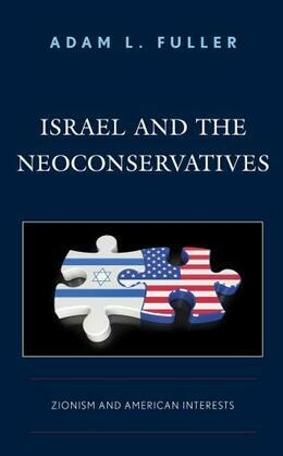 Israel and the Neoconservatives