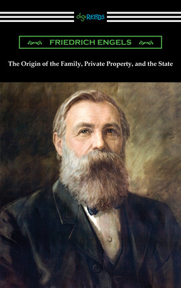 The Origin of the Family, Private Property, and the State