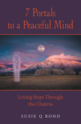 7 Portals to a Peaceful Mind