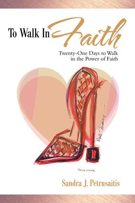 To Walk in Faith