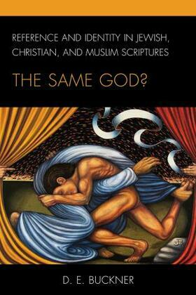 Reference and Identity in Jewish, Christian, and Muslim Scriptures