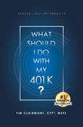 What Should I Do with My 401K?
