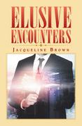 Elusive Encounters