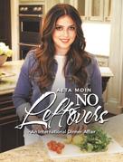 No Leftovers- an International Dinner Affair