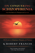 On Conquering Schizophrenia