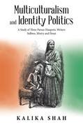 Multiculturalism and Identity Politics