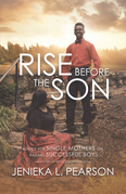 Rise Before the Son