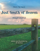 Just South of Heaven