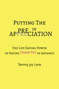 "Putting the ""Pre"" in Appreciation"