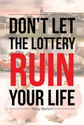 Don't Let the Lottery Ruin Your Life
