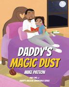 Daddy's Magic Dust