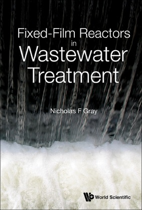 Fixed-Film Reactors in Wastewater Treatment