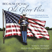 Because of You Old Glory Flies
