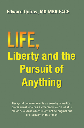 Life, Liberty and the Pursuit of Anything