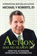 Action Has No Season 2.0