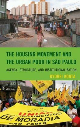 The Housing Movement and the Urban Poor in São Paulo