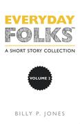 Everyday Folks, Volume 2
