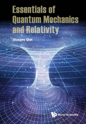 Essentials of Quantum Mechanics and Relativity