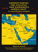 Understanding the Volatile and Dangerous Middle East