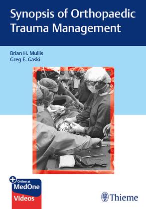 Synopsis of Orthopaedic Trauma Management