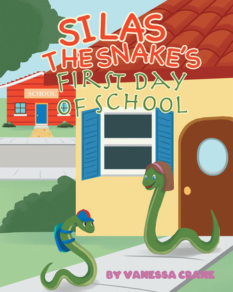 Silas the Snake's First Day of School