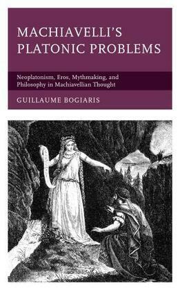 Machiavelli's Platonic Problems