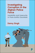 Investigating Corruption in the Afghan Police Force