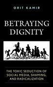 Betraying Dignity