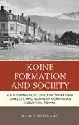 Koine Formation and Society