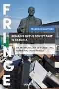 Remains of the Soviet Past in Estonia