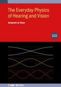The Everyday Physics of Hearing and Vision (Second Edition)