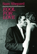 Fool for Love & the Sad Lament of Pecos Bill