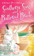 Southern Sass and a Battered Bride