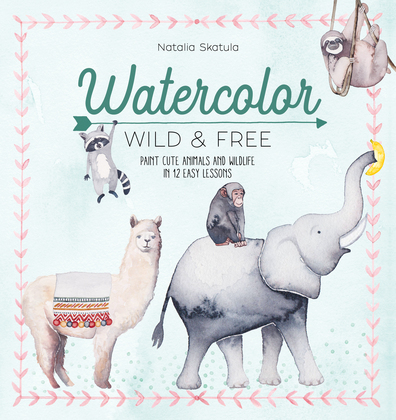 Watercolor Wild and Free