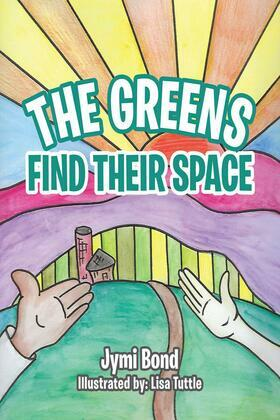 The Greens Find Their Space
