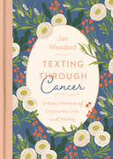 Texting Through Cancer