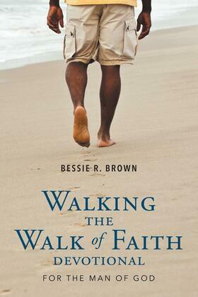 Walking the Walk of Faith