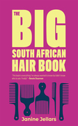 The Big South African Hair Book