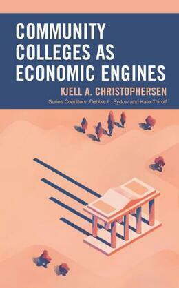 Community Colleges as Economic Engines