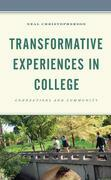 Transformative Experiences in College