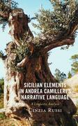 Sicilian Elements in Andrea Camilleri's Narrative Language